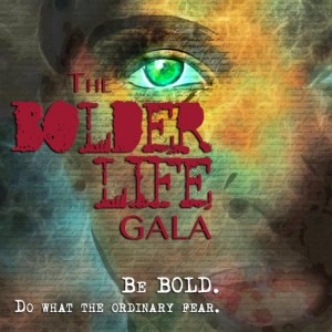 Gala be bold do what...